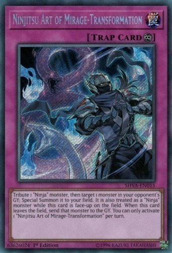 Ninjitsu Art of Mirage-Transformation - Secret Rare - SHVA-EN015 - Continuous Trap Card